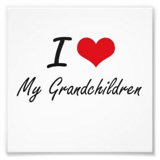I Love My Grandchildren Photograph