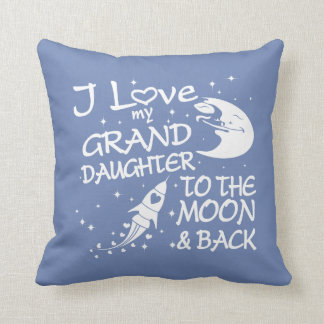 I Love My GrandDaughter to the Moon and Back Throw Pillow