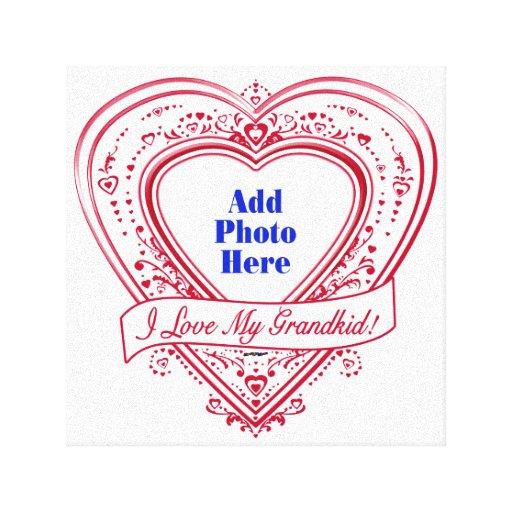 I Love My Grandkid! Photo Red Hearts Canvas Print