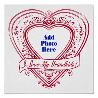 I Love My Grandkids! Photo Red Hearts Poster