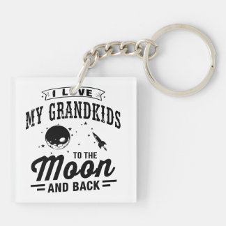 I Love My Grandkids To The Moon And Back Double-Sided Square Acrylic Keychain