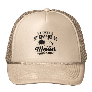 I Love My Grandkids To The Moon And Back Trucker Hat