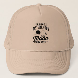 I Love My Grandpa To The Moon And Back Trucker Hat