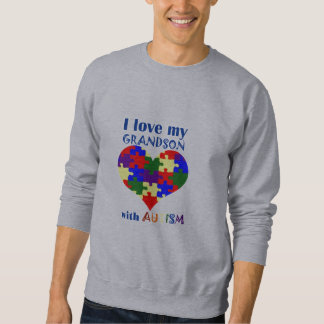 I love my GRANDSON with Autism sweatshirt