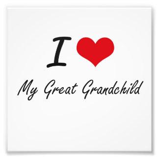 I Love My Great Grandchild Photograph