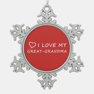 I Love My Great-Grandma with Heart - Red Design Snowflake Pewter Christmas Ornament