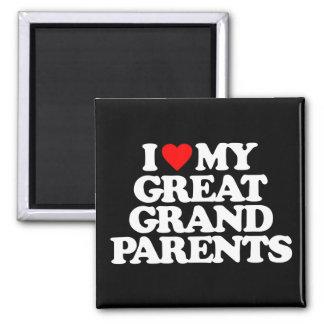 I LOVE MY GREAT GRANDPARENTS MAGNET