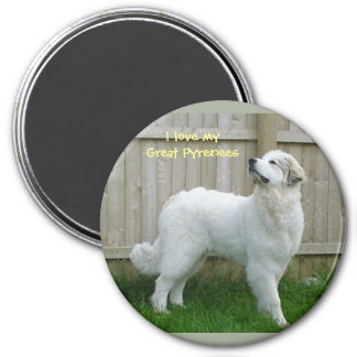 """""""I love my Great Pyrenees"""" Magnet"""