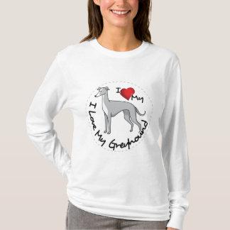 I Love My Greyhound Dog T-Shirt