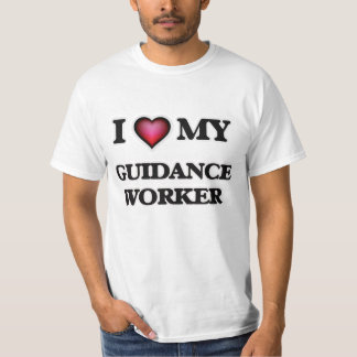 I love my Guidance Worker T-Shirt
