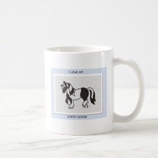 I love my gypsy horse mug