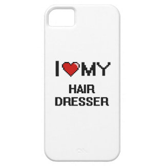 I love my Hair Dresser iPhone 5 Cases