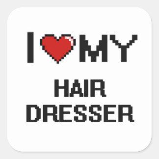 I love my Hair Dresser Square Sticker
