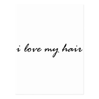 I love my Hair Postcard