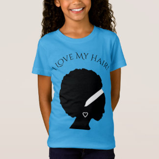 I Love My Hair T-Shirt