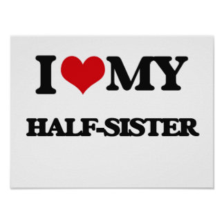 I love my Half-Sister Poster