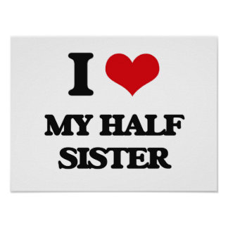 I Love My Half Sister Posters