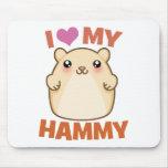 I Love My Hammy Mouse Pads