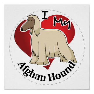 I Love My Happy Adorable Funny & Cute Afghan Hound Perfect Poster