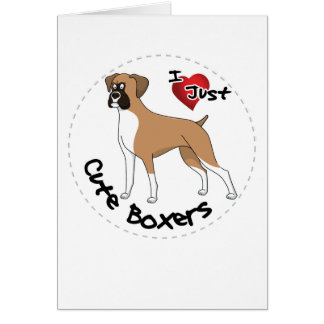 I Love My Happy Adorable Funny & Cute Boxer Dog Card