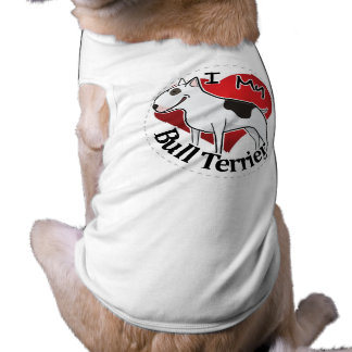 I Love My Happy Adorable Funny & Cute Bull Terrier Shirt