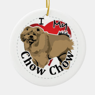 I Love My Happy Adorable Funny & Cute Chow Chow Ceramic Ornament