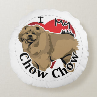 I Love My Happy Adorable Funny & Cute Chow Chow Round Pillow