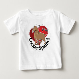 I Love My Happy Adorable Funny & Cute Cocker Spani Baby T-Shirt