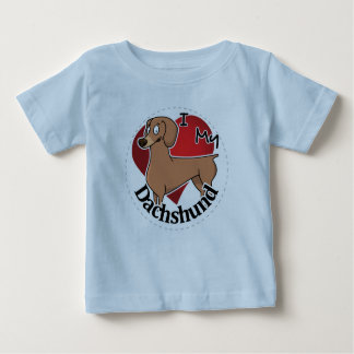 I Love My Happy Adorable Funny & Cute Dachshund Baby T-Shirt