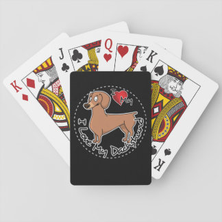I Love My Happy Adorable Funny & Cute Dachshund Do Playing Cards