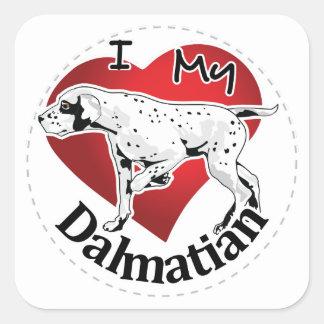 I Love My Happy Adorable Funny & Cute Dalmatian Square Sticker