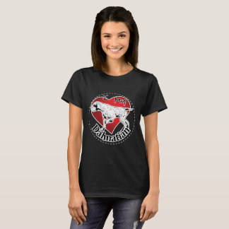 I Love My Happy Adorable Funny & Cute Dalmatian T-Shirt