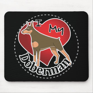 I Love My Happy Adorable Funny & Cute Doberman Dog Mouse Pad