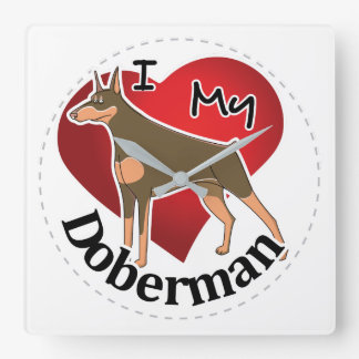 I Love My Happy Adorable Funny & Cute Doberman Dog Square Wall Clock