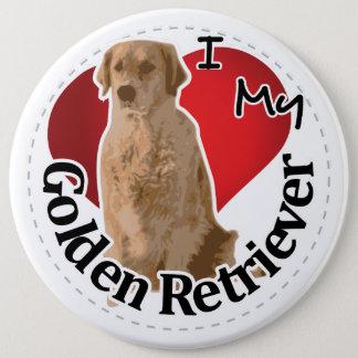 I Love My Happy Adorable Funny & Cute Golden Retri 6 Inch Round Button