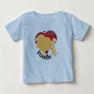I Love My Happy Adorable Funny & Cute Poodle Dog Baby T-Shirt