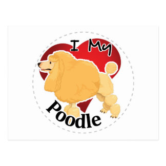 I Love My Happy Adorable Funny & Cute Poodle Dog Postcard