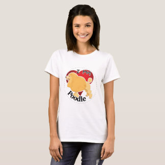 I Love My Happy Adorable Funny & Cute Poodle Dog T-Shirt