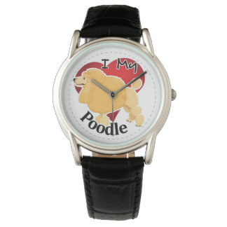 I Love My Happy Adorable Funny & Cute Poodle Dog Watch