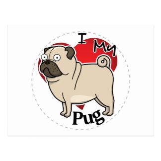 I Love My Happy Adorable Funny & Cute Pug Dog Postcard