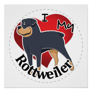 I Love My Happy Adorable Funny & Cute Rottweiler Poster