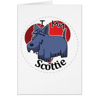 I Love My Happy Adorable Funny & Cute Scottie Dog Card