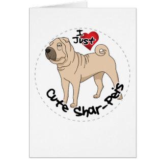 I Love My Happy Adorable Funny & Cute Shar Pei Dog Card
