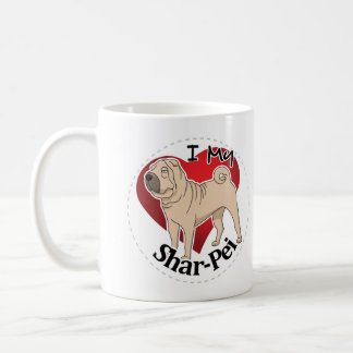 I Love My Happy Adorable Funny & Cute Shar-Pei Dog Coffee Mug