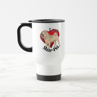 I Love My Happy Adorable Funny & Cute Shar-Pei Dog Travel Mug