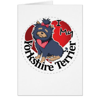 I Love My Happy Adorable Funny & Cute Yorkie Dog Card