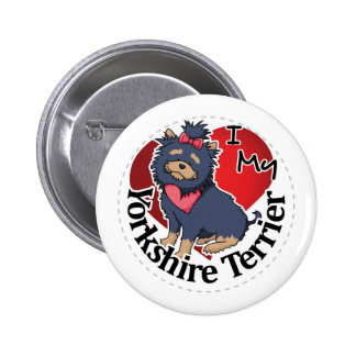 I Love My Happy Adorable Funny & Cute Yorkshire Te 2 Inch Round Button