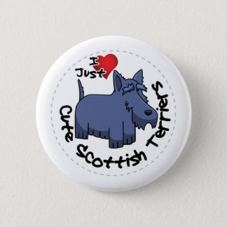 I Love My Happy Funny & Cute Scottish Terrier 2 Inch Round Button