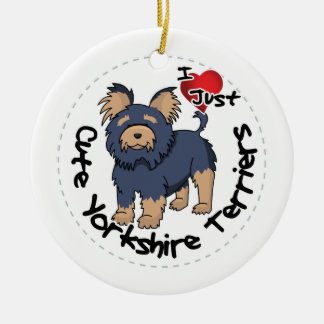 I Love My Happy Funny & Cute Yorkshire Terrier Ceramic Ornament