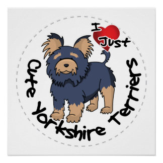 I Love My Happy Funny & Cute Yorkshire Terrier Perfect Poster